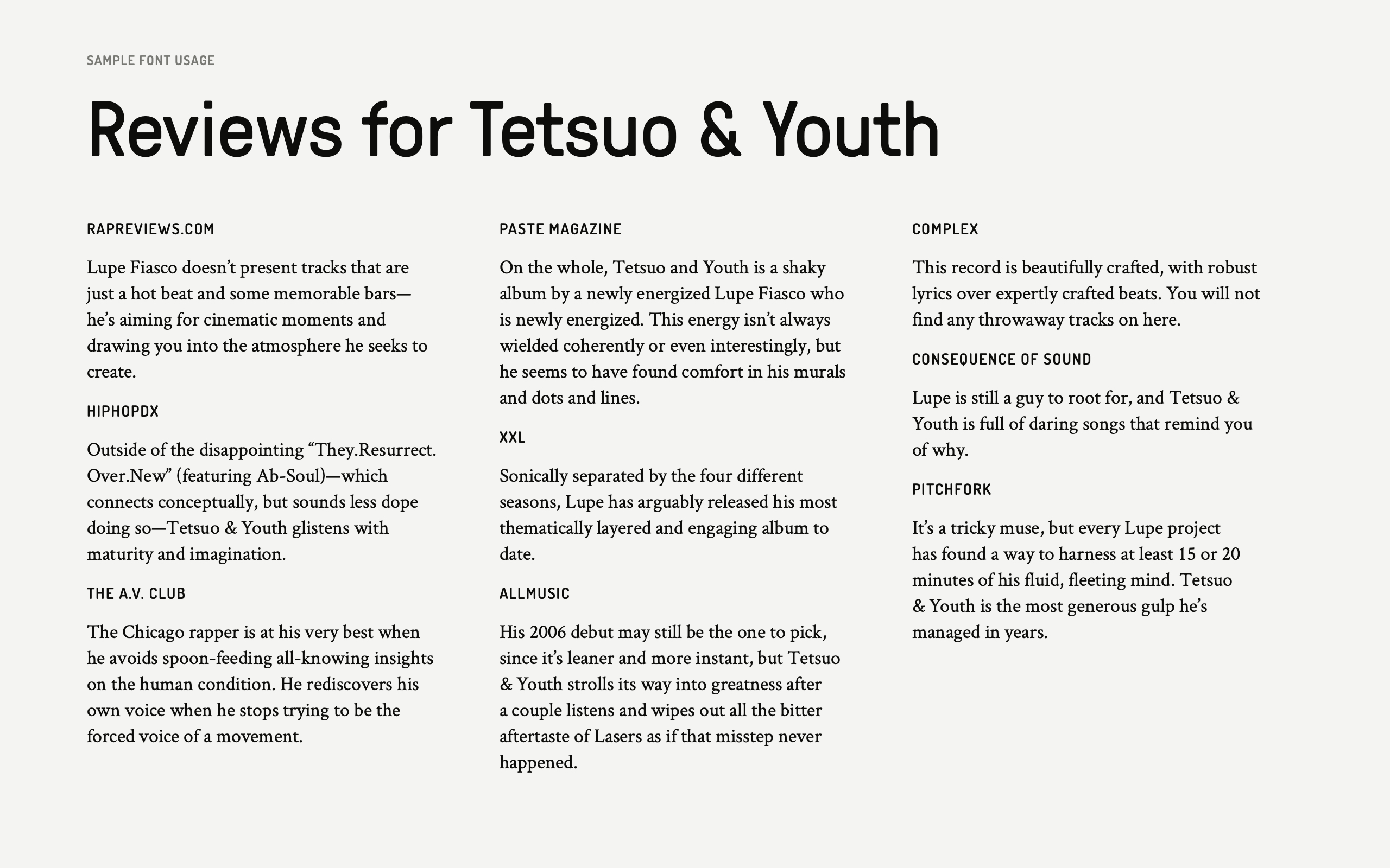 "Sample font usage, using snippets of reviews for Lupe Fiasco's ""Tetsu and the Youth"" as dummy text."