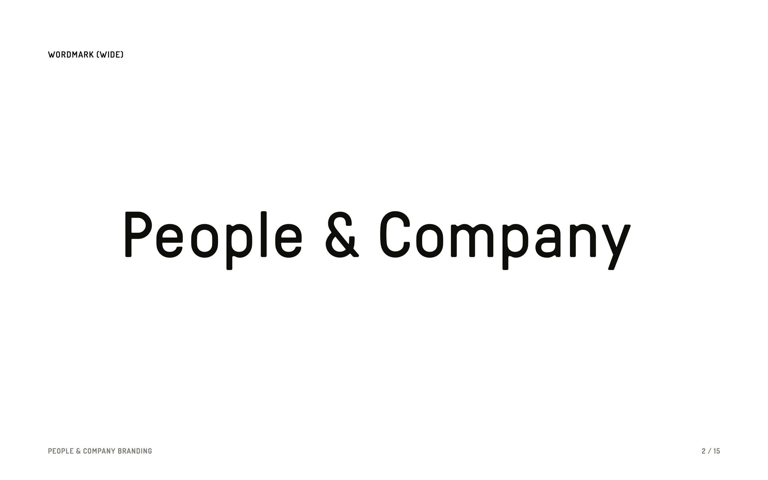 "A page from the final presentation, showing the People & Company ""wide"" wordmark."